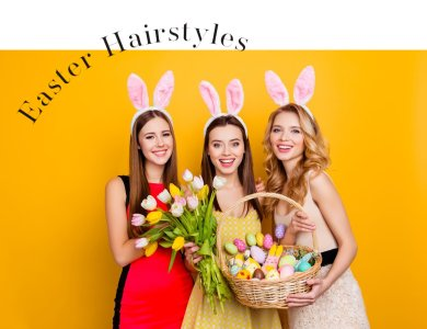 Easter Hairstyles 2021